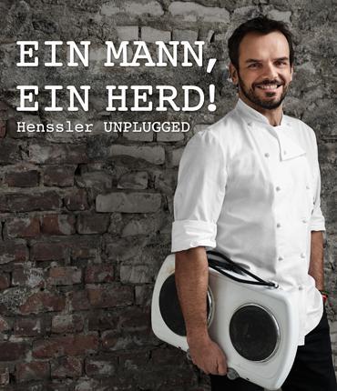 Ein Mann, ein Herd! Henssler - unplugged