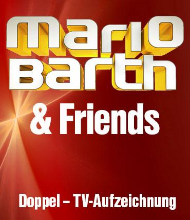 Mario Barth & Friends
